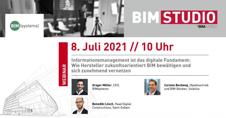 Der Hersteller ist Herr seiner Informationen - BIM Studio Webinar mit BIMsystems am 8. Juli!
